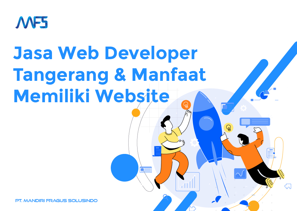 Jasa Web Developer Tangerang dan Manfaat Memiliki Website