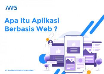 Apa Itu Aplikasi Berbasis Web – PT MFS