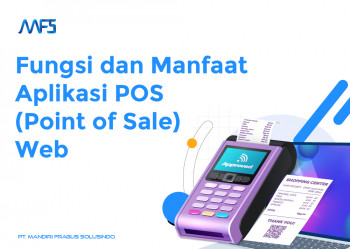 Fungsi dan Manfaat Aplikasi POS (Point of Sale) Web
